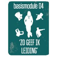 BASIS-MODULE IV - ZO GEEF IK LEIDING @ Noord