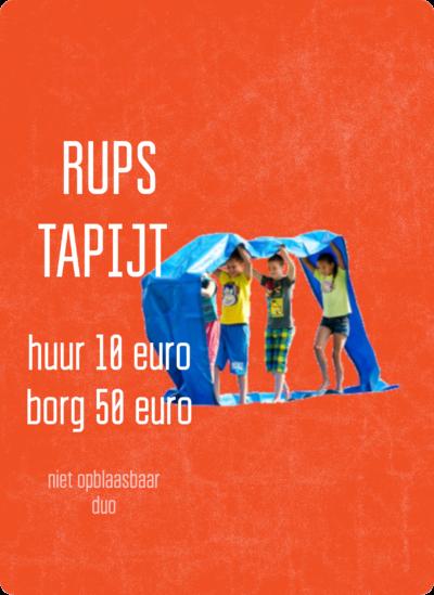 Rupstapijt in tweevoud, kost 10 euro in huur en 50 euro aan borg